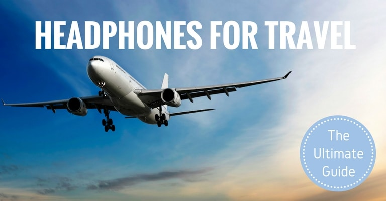 15 best headphones for airplane travel 2018 complete guide